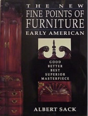 The New Fine Points of Furniture - Early American by Albert Sack